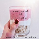 Strawberry Parfait with Cinnamon Oatmeal